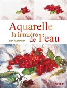 Aquarelle la lumire de l eau de Ewa Karpinska ( 28 aot 2008 )