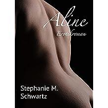 Aline - Leseprobe: Erotikroman (German Edition)
