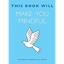 This Book Will Make You Mindful (This Book Will...)
