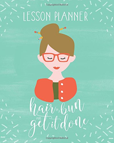 download book lesson plan book for teachers 2017 2018 weekly and