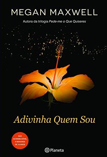 Adivinha Quem Sou (Portuguese Edition) eBook: Megan Maxwell ...