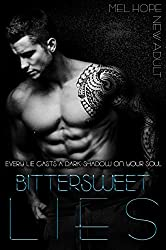 Bittersweet Lies (Bittersweet-Series Book 1) (English Edition)