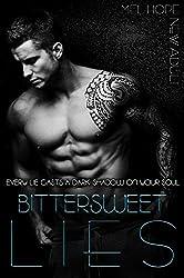 Bittersweet Lies (Bittersweet-Series Book 1) (English Edition)