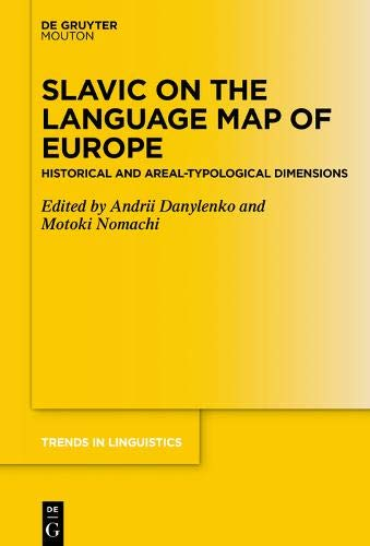 Slavic on the Language Map of Europe: Historical and Areal-Typological Dimensions (Trends in Linguistics. Studies and Monographs [TiLSM], Band 333)