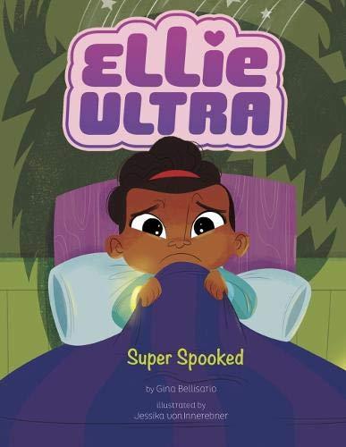 Super Spooked (Ellie Ultra: Ellie Ultra)