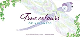 True Colours of Kindness by [Drysdale (D.Clin.Psych), Dr Shara]