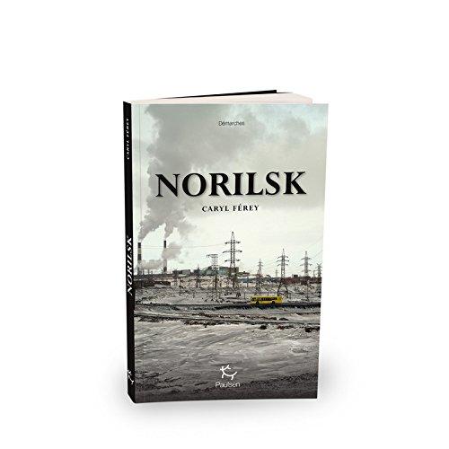 Norilsk par Caryl Ferey