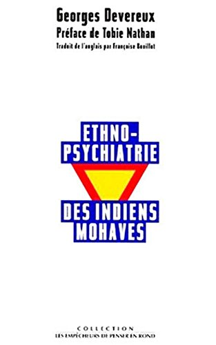 Ethnopsychiatrie des Indiens Mohaves