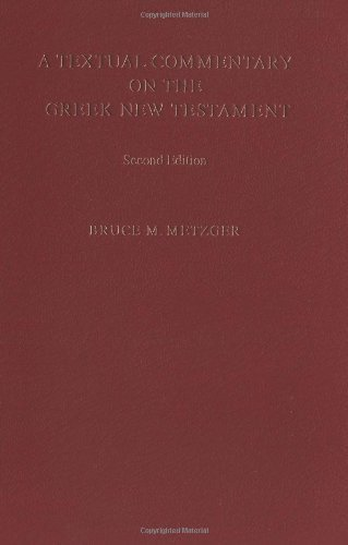 Textual Commentary on the Greek New Testament by Metzger, Bruce M. (1995) Imitation Leather