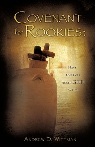 Covenant for Rookies by Andrew D. Wittman (2010-05-14) par Andrew D. Wittman