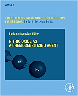 Nitric Oxide (Donor/Induced) in Chemosensitization (Cancer Sensitizing Agents for Chemotherapy) from Academic Press
