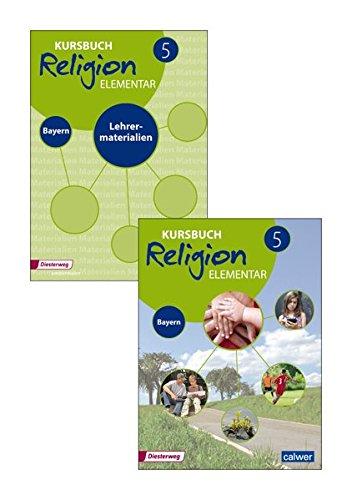 Kombi-Paket: Kursbuch Religion Elementar 5 - Ausgabe für Bayern: Schülerbuch und Lehrermaterialien (Kursbuch Religion Elementar - Ausgabe für Bayern, Band 5)