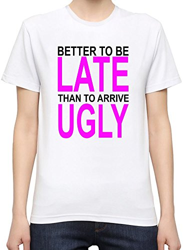 better-to-be-late-slogan-womens-personalized-t-shirt-custom-printed-tee-100-superior-quality-soft-co