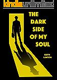 The dark side of my soul
