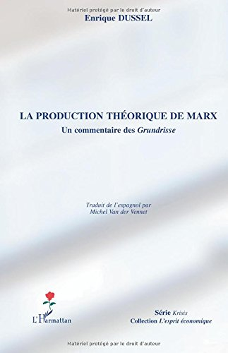 La production théorique de Marx : Un co...