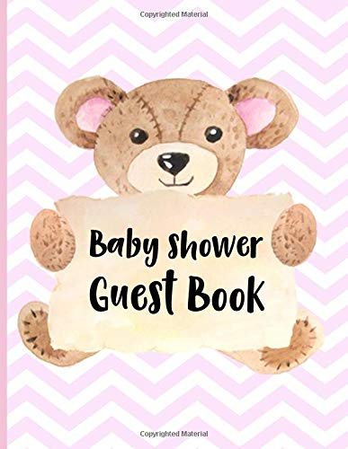 Baby Shower Guest Book: Keepsake For Parents - Guests Sign In And Write Specials Messages To Baby Girl & Parents - Bonus Gift Log Included