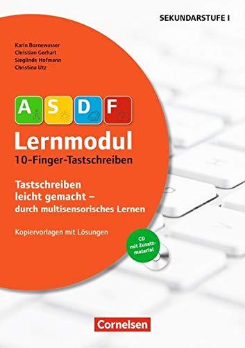 ASDF-Lernmodul: 10-Finger-Tastschreiben (4. Auflage): Kopiervorlagen mit Lösungen und CD-ROM