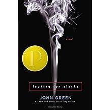 Looking For Alaska by John Green (2005-03-03)