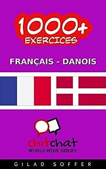 1000+ Exercices Français - Danois (ChitChat WorldWide) par [Soffer, Gilad]