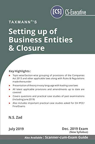 Setting up of Business Entities & Closure (CS-Executive)(Dec 2019 Exam-New  Syllabus)(July 2019 Edition)