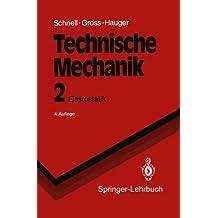 Technische Mechanik: Elastostatik (Springer-Lehrbuch)