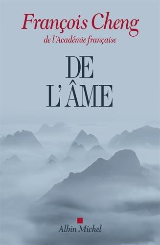 De l'âme par François Cheng