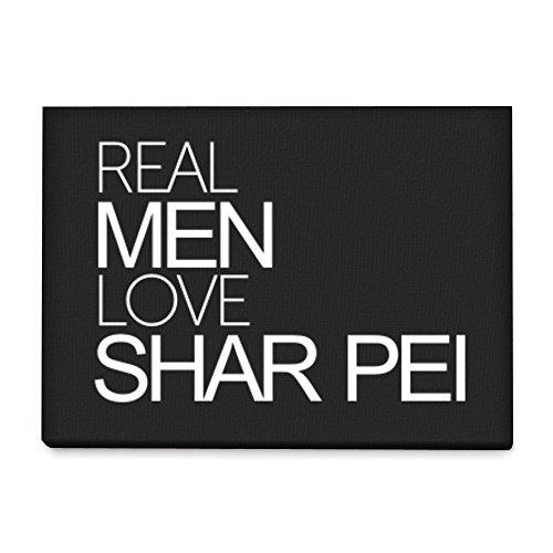 Idakoos Real men love Shar Pei - Perros - Cuadro en lienzo