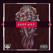 Deep Art [Explicit]