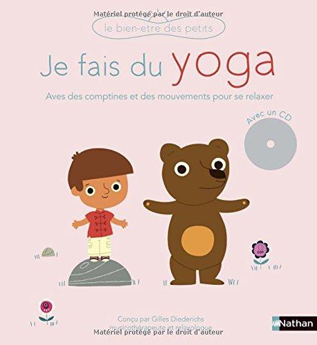 Je fais du yoga - livre-CD - Dès 3 ans par Gilles Diederichs
