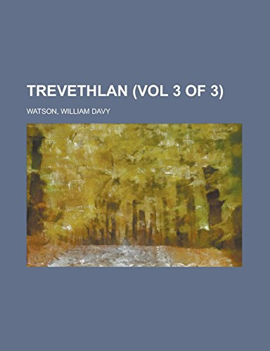 Trevethlan (Vol 3 of 3)