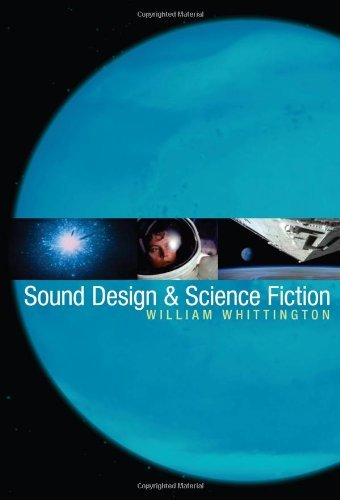 Sound Design and Science Fiction (English Edition)