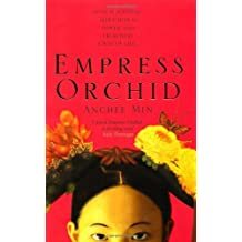 Empress Orchid by Anchee Min (2005-01-03)