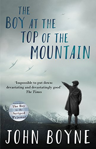The Boy at the Top of the Mountain par John Boyne