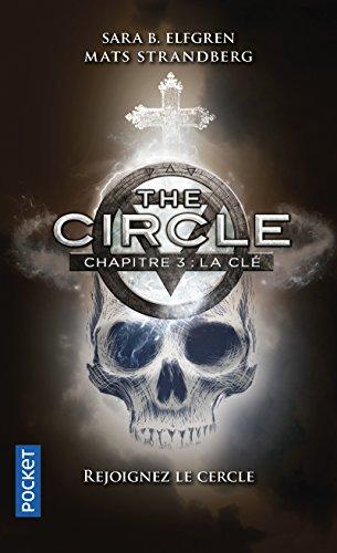 The Circle - Chapitre 3 : La clé (3)