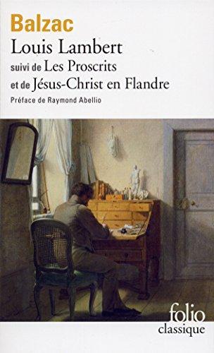 Louis Lambert, Les Proscrits, Jésus-Christ en Flandre