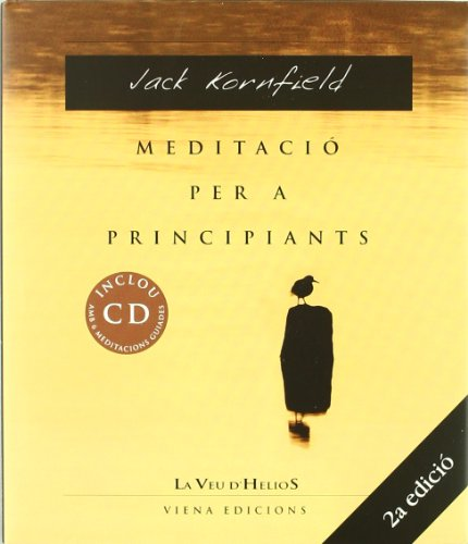 Meditació per a principiants (La veu d'Helios) por Jack Kornfield