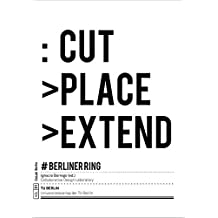 Cut Place Extend : Berliner Ring (CoLab Berlin)