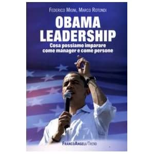 Obama leadership. Cosa possiamo imparare come mana