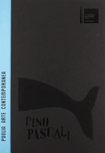 Pino Pascali. Ritorno a Venezia. Puglia arte contemporanea. Ediz. illustrata