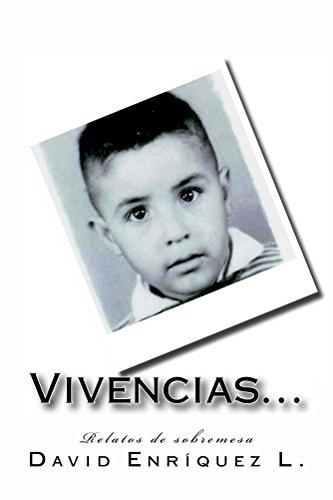 Vivencias... por David Enríquez L.