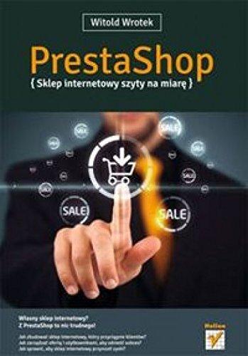 PrestaShop Sklep internetowy szyty na miare