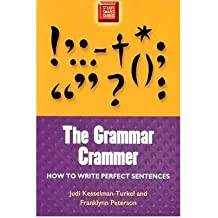 By Judi Kesselman-Turkel ; Franklyn Peterson ; Franklynn Peterson ( Author ) [ Grammar Crammer: How to Write Perfect Sentences Study Smart Series By Sep-2003 Paperback