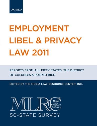 Employment Libel & Privacy Law: MLRC 50-State Survey (Employment Libel and Privacy Law) (Business Law Kanada)