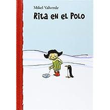 Rita en el polo (El mundo de Rita)