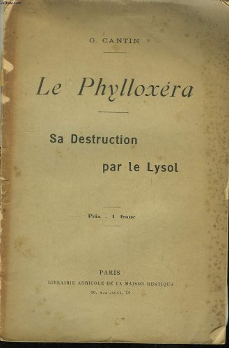 le-phylloxera-sa-destruction-par-le-lysol
