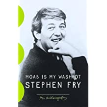 Moab Is My Washpot: An Autobiography by Stephen Fry (1999-05-25)