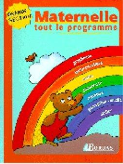 TOUT LE PROGRAMME DE MATERNELLE GS (Ancienne Edition)