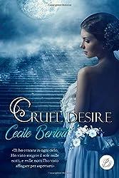 Cruel Desire: Edizione integrale