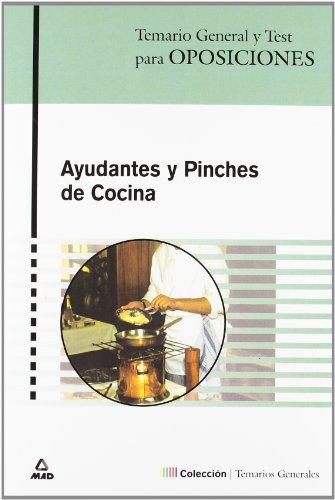 Ayudantes Y Pinches De Cocina. Temario General Y Test