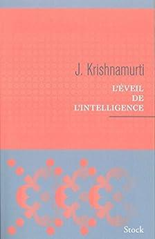 L'éveil de l'intelligence (Essais - Documents) par [Krishnamurti, Jiddu]